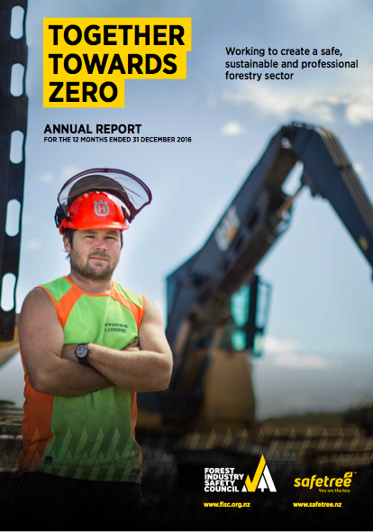 Cover of the 2016 Forest Industry Safety Council Annual Report showing a forestry worker standing in front of a digger